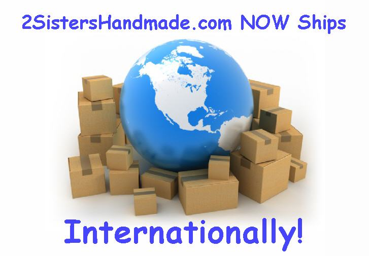 2 Sisters Handmade International Global Shipping